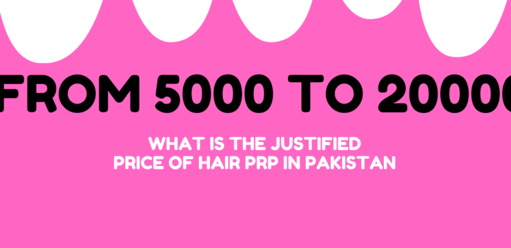 Hair PRP in Pakistan, Hair PRP in Peshawar, PRP Cost in Pakistan